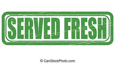 Served fresh - Stamp with text served fresh inside, vector...