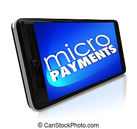 Micropayments Sending Money Via Smart Cell Phone Mobile...