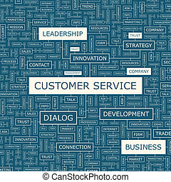 CUSTOMER SERVICE. Background concept wordcloud illustration....
