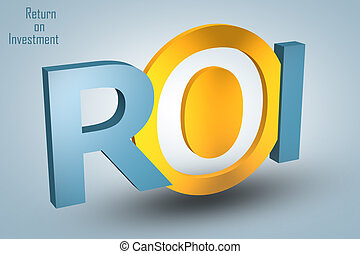 Return on Investment - acronym 3d render illustration...