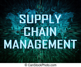 Supply Chain Management text concept on green digital world...