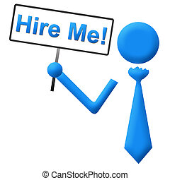 Hire Me Signboard Blue - Human icon with tie holding a Hire...