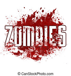 Zombies Red Messy Blot - Zombies text in white font over a...