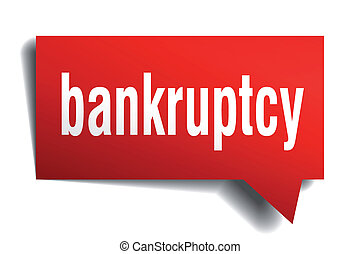 Bankruptcy red 3d realistic paper speech bubble isolated on...