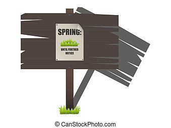 Spring Sign with Grass - A traditional wooden sign warning...