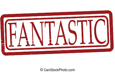 Fantastic - Stamp with word fantastic inside, vector...