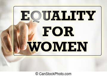 Equality For Woman sign on a virtual screen - Businessman...