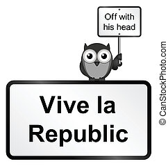 Republic - Monochrome comical vive la republic sign isolated...