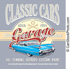 classic car garage - vintage classic car vector for T-shirt...