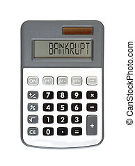 bankrupt - you are ruined - message on the display -...