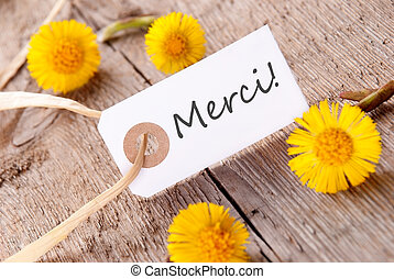 Merci Banner - The French Word Merci, which means Thanks, on...