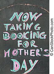 Mothers Day sign, UK. - Now taking bookings for Mothers Day...