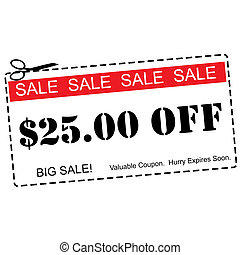 Twenty Five Dollars Off Sale Coupon - A red, white and black...