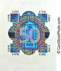 Hologram from fifty euro banknote Macro photo