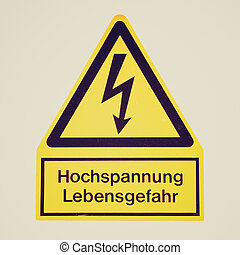 Retro look Danger of death Electric shock - Vintage retro...