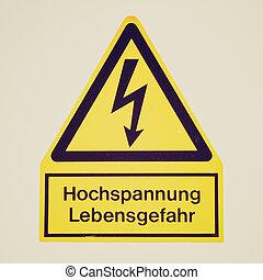 Retro look Danger of death Electric shock - Vintage retro...