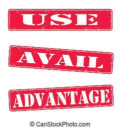 Use, avail, advantage s