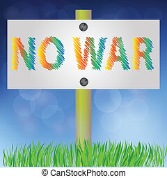 no war sign - colorful illustration with no war sign for...