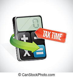 tax time sign and calculator illustration design over a...
