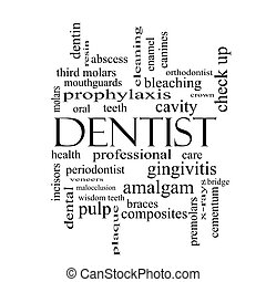 Dentist Word Cloud Concept in black and white with great...