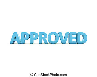 3D Approved - Approved icon on a white background 3D...