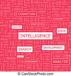 INTELLIGENCE. Word cloud illustration. Tag cloud concept...