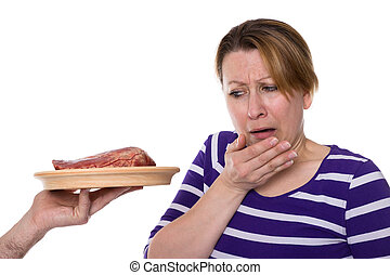 Vegetarian is disgusted for meat - Womanis disgusted by meat...