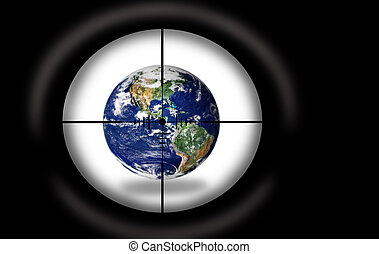 Target - Planet Earth - Sniper scope aimed at the Planet...