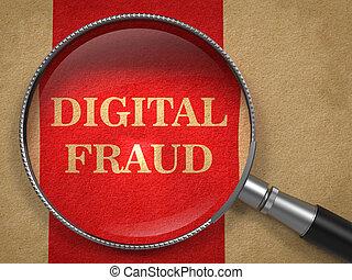 Digital Fraud Through Magnifying Glass. - Digital Fraud...