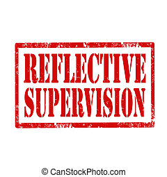 Reflective Supervision-stamp - Grunge rubber stamp with text...