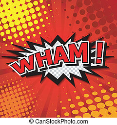 Wham! - Comic Speech Bubble, Cartoo - Comic Speech Bubble,...