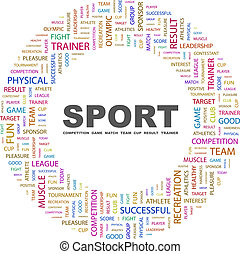 SPORT. Word cloud concept illustration. Wordcloud collage.