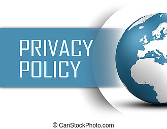 Privacy Policy concept with globe on white background