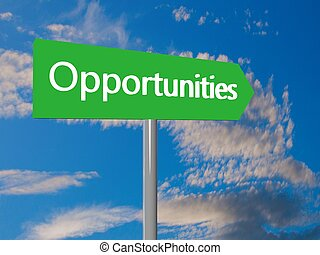 Opportunities ahead