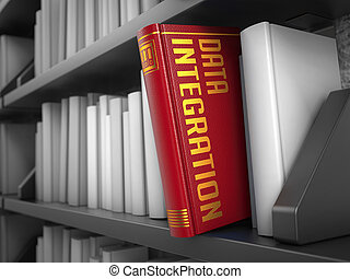 Data Integration - Title of Book Information Concept - Data...