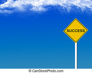success - yellow succes sign whit blue sky background