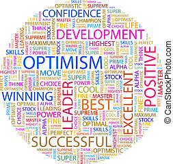 OPTIMISM. Word cloud illustration. Tag cloud concept...