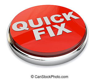 Quick Fix Button - Red Quick Fix Button over white...