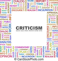 CRITICISM Background concept wordcloud illustration Print...