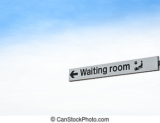 Waiting Room Sign Isolated Sky - Waiting Room Sign Isolated...