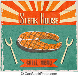 Fish steak retro poster - Barbecue retro vintage grill...