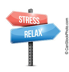 stress and relax sign illustration design over a white...