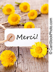 Yellow Flowers with Merci - Yellow Flowers with Tag with the...