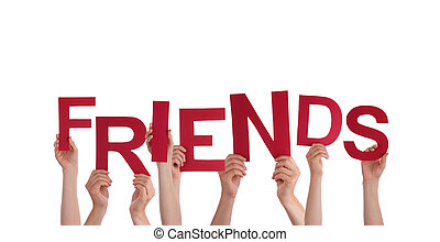 Hands Holding Friends - Many Hands Holding the Word Friends,...