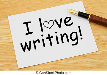 I love writing, A white card with text of I love writing and...