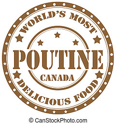 Poutine-stamp - Rubber stamp with text Poutine(canadian...