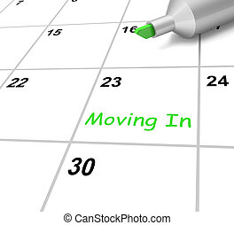 Moving In Calendar Means New Home Or Tenancy - Moving In...