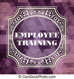 Employee Training Concept. Vintage design.