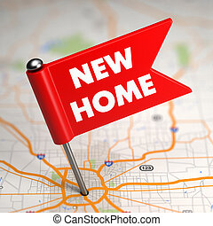 New Home - Small Flag on a Map Background. - New Home...