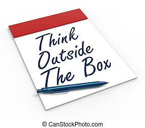 Think Outside The Box Notebook Meaning Creativity Innovative Or Brainstorming